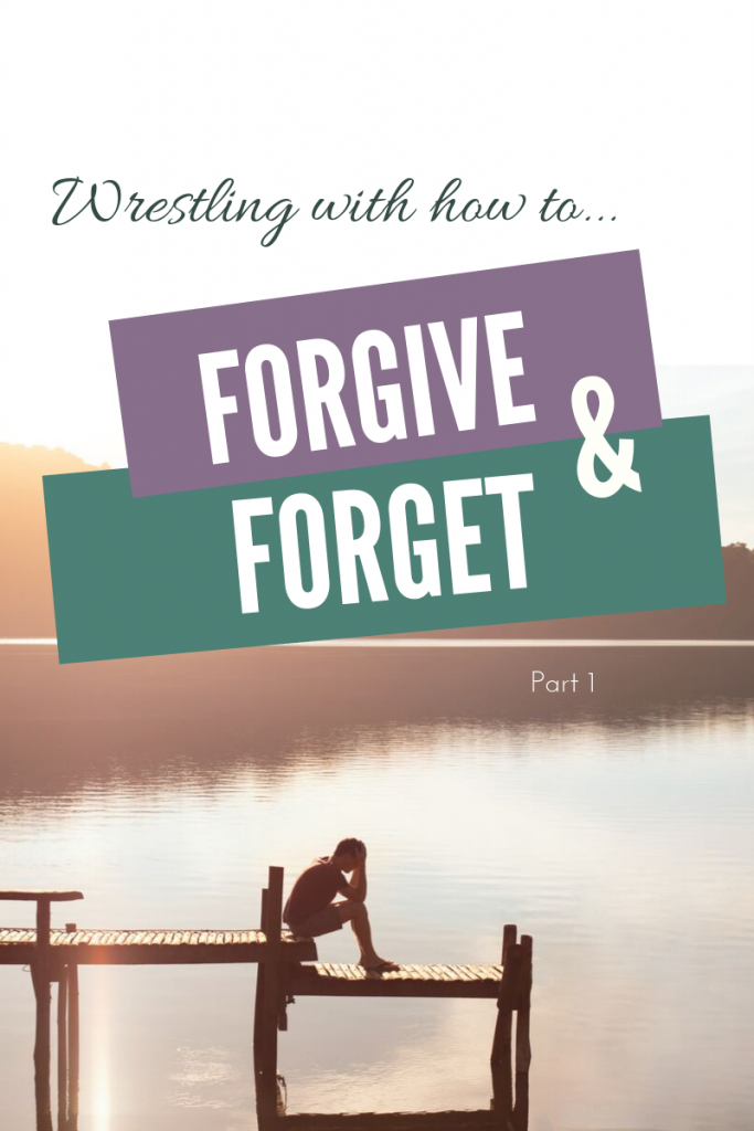 Forgive & Forget Part 1